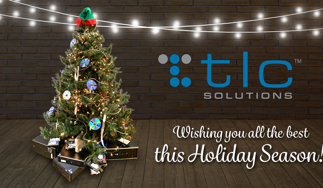Happy Holidays from our team at TLC Solutions!